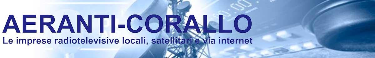 Aeranti-Corallo l'associazione delle radio e tv locali italiane